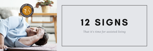 12 Signs It Might Be Time For Assisted Living