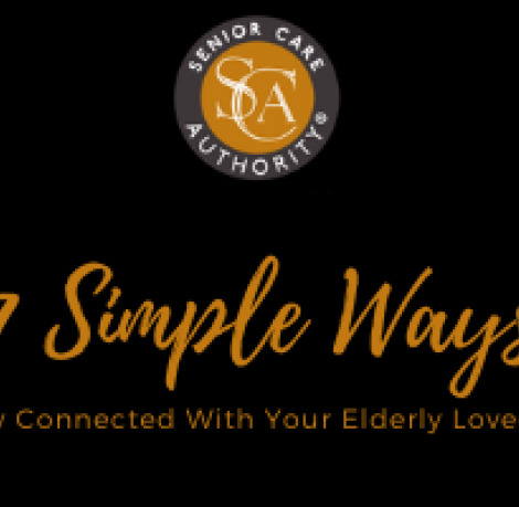 7 Simple Ways To Help You Stay Connected With Your Elderly Loved One